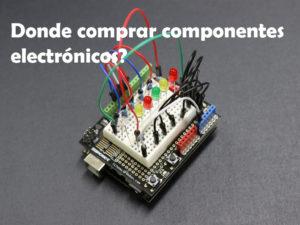donde comprar componentes electrónicos