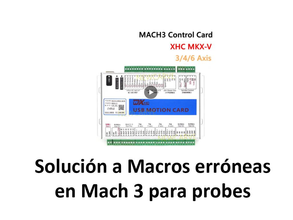 Macro errónea en Mach 3 para hacer probe Z0 en controladora XHC