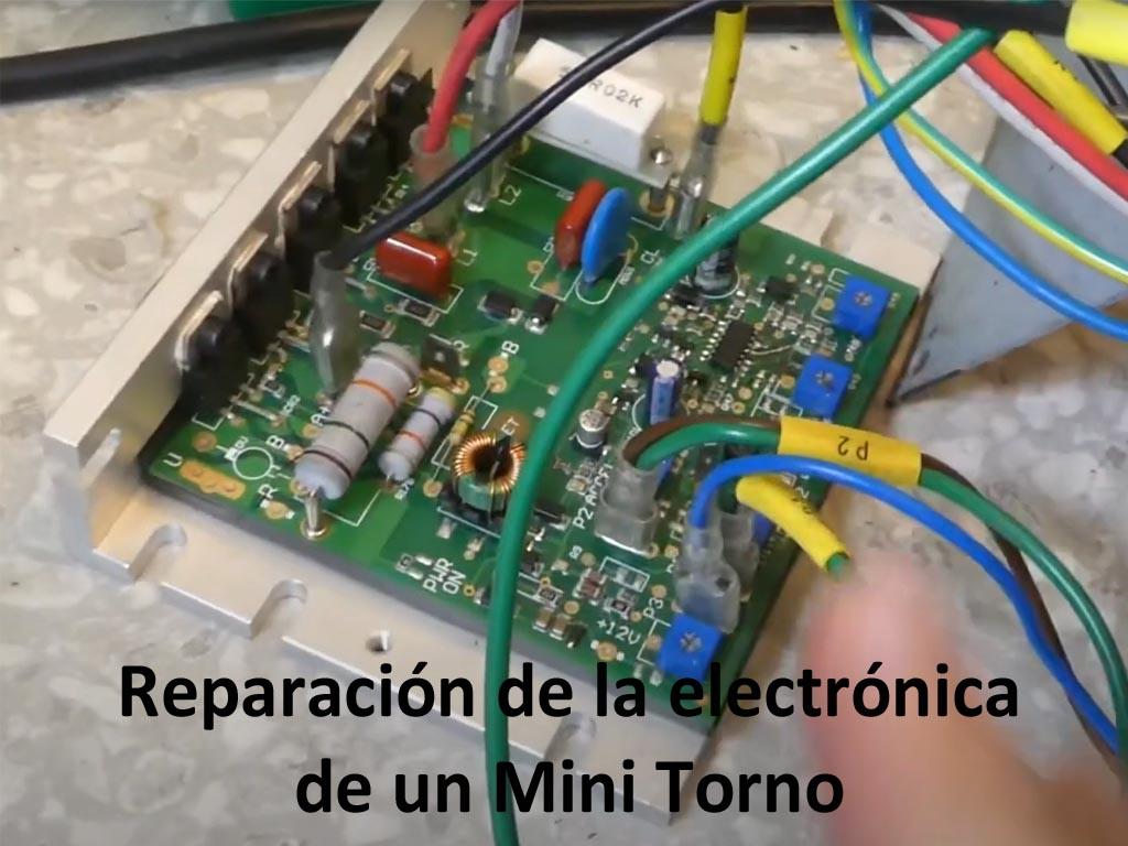 Reparación Electrónica de un Mini Torno